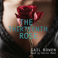 The Thirteenth Rose - Gail Bowen