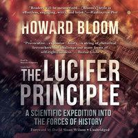 The Lucifer Principle - Howard Bloom