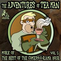 The Adventures of Tea Man - Joe Bevilacqua