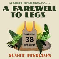 A Farewell to Legs - Scott Fivelson