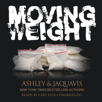 Moving Weight - Ashley & JaQuavis