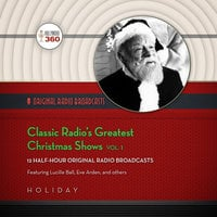 Classic Radio's Greatest Christmas Shows, Vol. 1 - Hollywood 360