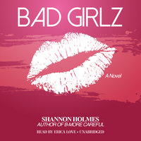 Bad Girlz - Shannon Holmes