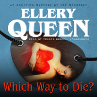 Which Way to Die? - Ellery Queen