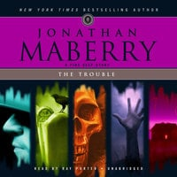 The Trouble - Jonathan Maberry