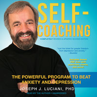 Self-Coaching, Completely Revised and Updated Second Edition - Joseph J. Luciani (PhD)