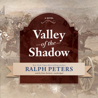 Valley of the Shadow - Ralph Peters