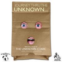 Journey thru the Unknown - Murray Langston