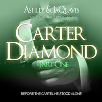 Carter Diamond - Ashley & JaQuavis