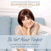It's Not about Perfect - Shannon Miller