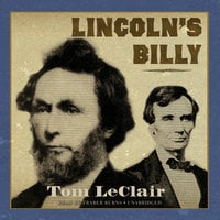 Lincoln's Billy - Tom LeClair