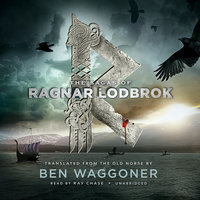 The Sagas of Ragnar Lodbrok - Ben Waggoner