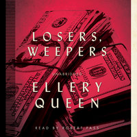 Losers, Weepers - Ellery Queen
