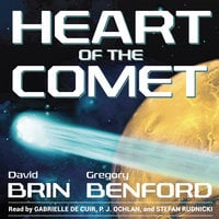 Heart of the Comet - David Brin,Gregory Benford