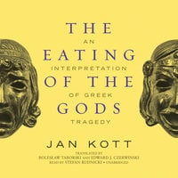 The Eating of the Gods - Jan Kott