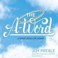 The A-Word - Joy Preble