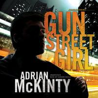 Gun Street Girl - Adrian McKinty