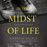 In the Midst of Life - Ambrose Bierce
