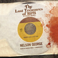 The Lost Treasures of R&B - Nelson George