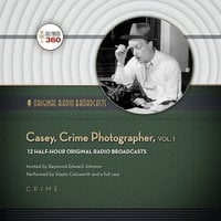 Casey, Crime Photographer, Vol. 1 - Hollywood 360