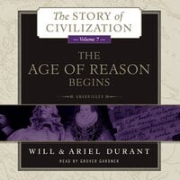 The Age of Reason Begins - Will Durant, Ariel Durant