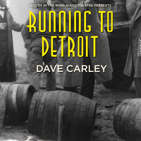 Running to Detroit - Dave Carley