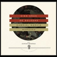 Cien años de soledad - Gabriel García Márquez, John D. Preston