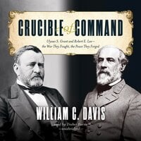 Crucible of Command - William C. Davis