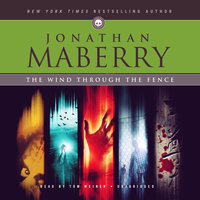 The Wind through the Fence - Jonathan Maberry