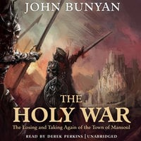 The Holy War - John Bunyan