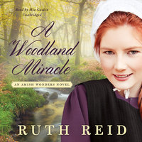 A Woodland Miracle - Ruth Reid