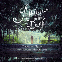 A Whisper in the Dark - Louisa May Alcott