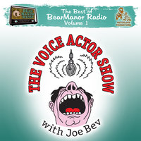 The Voice Actor Show with Joe Bev - Joe Bevilacqua