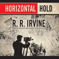 Horizontal Hold - R.R. Irvine