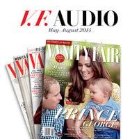Vanity Fair: May–August 2014 Issue - Vanity Fair