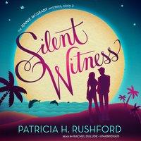 Silent Witness - Patricia H. Rushford