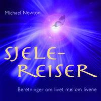 Sjelereiser - Michael Newton