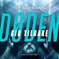 Døden gir tilbake - Tor Edvin Dahl