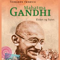 Mahatma Gandhi - Torbjørn Færøvik