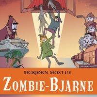 Zombie-Bjarne - Sigbjørn Mostue