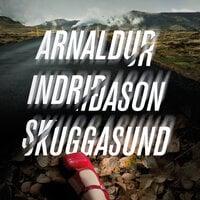 Skuggasund - Arnaldur Indriðason