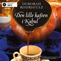 Den lille kafeen i Kabul - Deborah Rodriguez