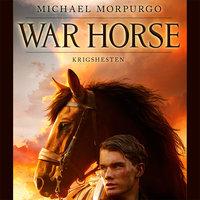 War horse: Krigshesten - Michael Morpurgo