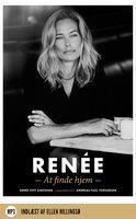 Renée - At finde hjem - Renée Toft Simonsen