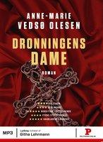 Dronningens dame - Anne-Marie Vedsø Olesen