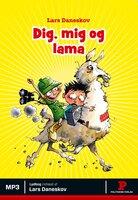 Dig, mig og lama - Lars Daneskov