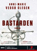Bastarden - Anne-Marie Vedsø Olesen