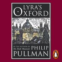 Lyra's Oxford - Philip Pullman