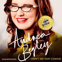 I Didn't See That Coming - Andrea Begley