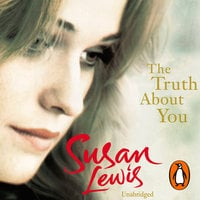 The Truth About You - Susan Lewis